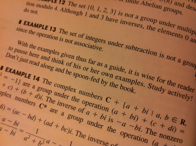 Even my abstract algebra textbook has life advice to offer!! :)